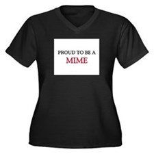Proud to be a Mime Women's Plus Size V-Neck Dark T