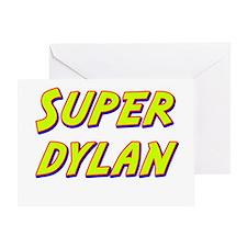 Super dylan Greeting Card