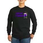 SON OF A WITCH Long Sleeve Dark T-Shirt