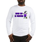 SON OF A WITCH Long Sleeve T-Shirt