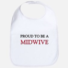 Proud to be a Midwive Bib