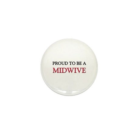 Proud to be a Midwive Mini Button (10 pack)