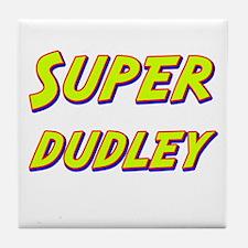 Super dudley Tile Coaster