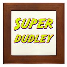 Super dudley Framed Tile