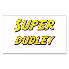 Super dudley Rectangle Decal