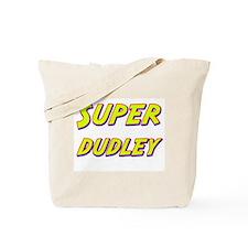 Super dudley Tote Bag