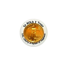 Gold Liberty with Motto on Mini Button (100 pack)
