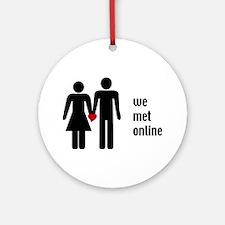 we met online Ornament (Round)