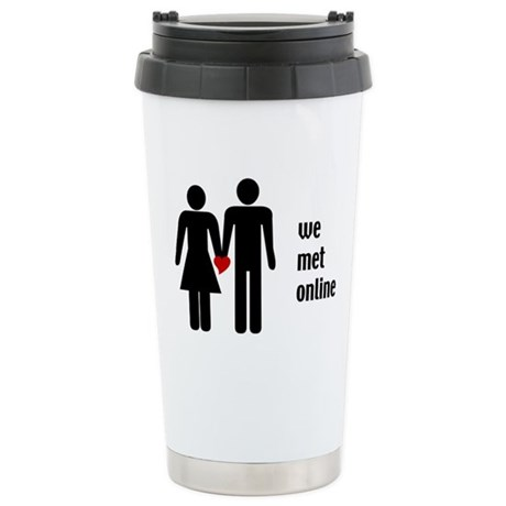we met online Stainless Steel Travel Mug