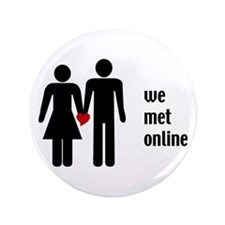 """we met online 3.5"""" Button"""