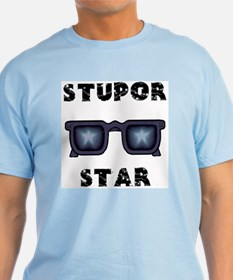 Super Star = Stupor Star T-Shirt