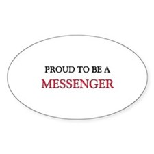Proud to be a Messenger Oval Sticker