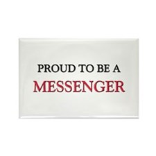 Proud to be a Messenger Rectangle Magnet