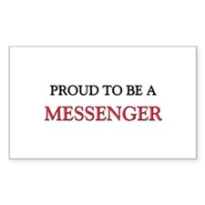Proud to be a Messenger Rectangle Sticker