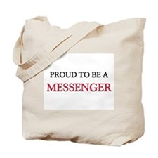 Proud to be a Messenger Tote Bag