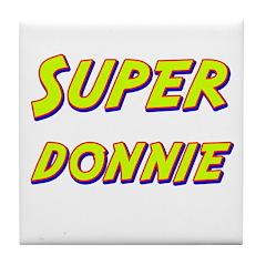Super donnie Tile Coaster