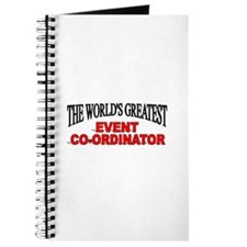 """""""The World's Greatest Event Co-Ordinator"""" Journal"""