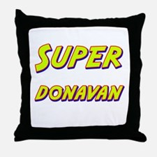 Super donavan Throw Pillow