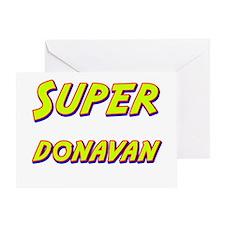 Super donavan Greeting Card