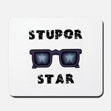 Super Star = Stupor Star Mousepad