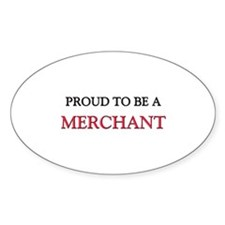 Proud to be a Merchant Oval Decal