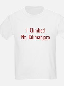 I Climbed Mt. Kilimanjaro - Kids T-Shirt