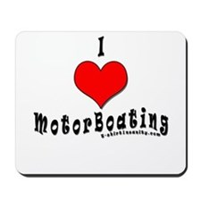 I Love MotorBoating Mousepad