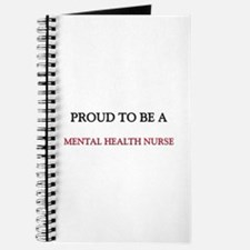 Proud to be a Mental Health Nurse Journal