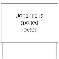 Cool Johanna Yard Sign