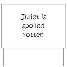 Cool Juliet Yard Sign