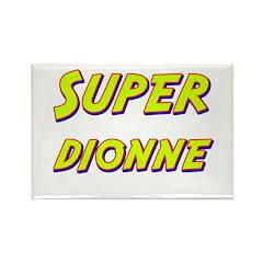 Super dionne Rectangle Magnet (10 pack)