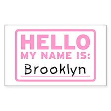 Hello My Name Is: Brooklyn - Decal