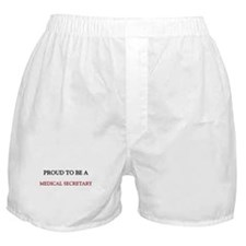 Proud to be a Medical Secretary Boxer Shorts