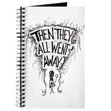 THEN THEY ALL WENT AWAY Journal