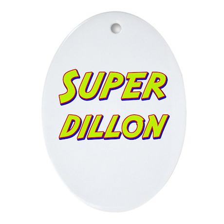 Super dillon Oval Ornament