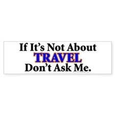 Travel Bumper Bumper Sticker