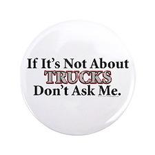 "Trucks 3.5"" Button"