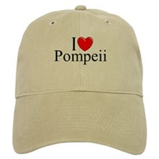 """I Love (Heart) Pompeii"" Baseball Cap"
