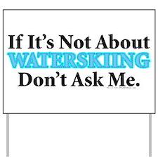 Waterskiing Yard Sign