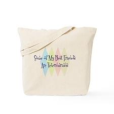 Veterinarians Friends Tote Bag