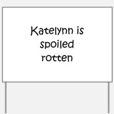 Katelynn Yard Sign