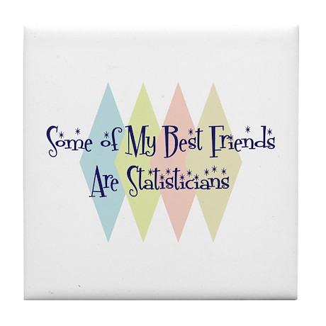 Statisticians Friends Tile Coaster