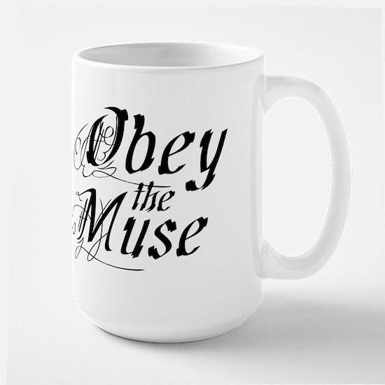 Obey the Muse Large Mug