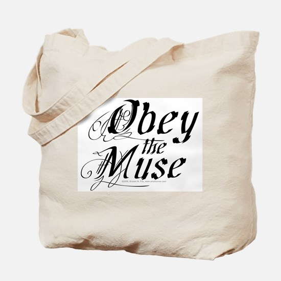 Obey the Muse Tote Bag