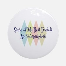 Sonographers Friends Ornament (Round)