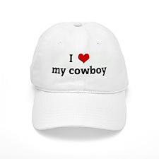 I Love my cowboy Cap