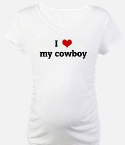 I Love my cowboy Shirt
