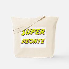 Super deonte Tote Bag