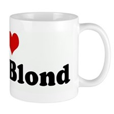 I Love Being Blond Mug