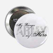 """Ranger is my Hero ARMY 2.25"""" Button"""
